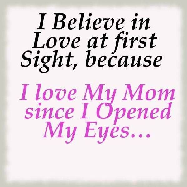 I Love You Mom Quotes I Love You Mom Quotes From Daughterwow What A Way To Start My Day