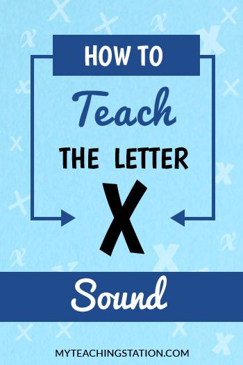 How to Teach the Letter X Sound