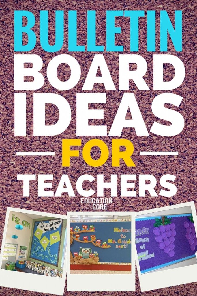 29 Bulletin Board Ideas For Teachers Blog Posts From Education To