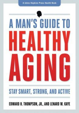 A Man's Guide to Healthy Aging: Stay Smart, Strong, and Active.  Click on the book cover to request this title at the Bill or Gales Ferry Libraries. 1/14