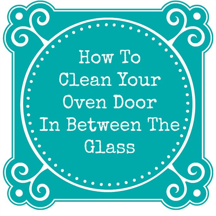 A step by step tutorial showing how to clean that area in between a step by step tutorial showing how to clean that area in between the glass on your oven doors planetlyrics Image collections