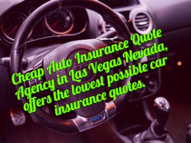 Cheap Auto Insurance In Las Vegas Offers The Lowest Possible Car