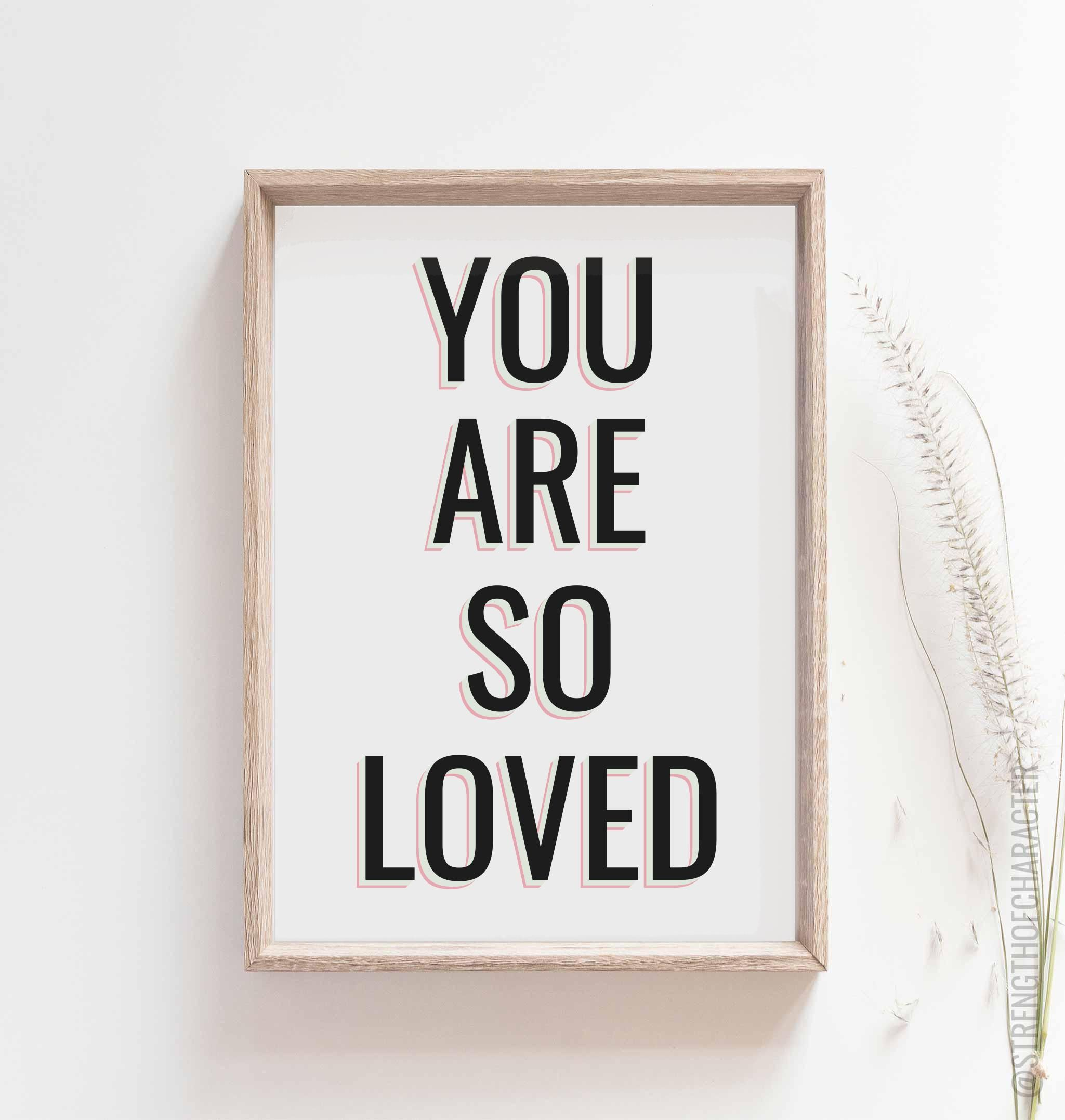 You are so loved print - Love print - A4 / White