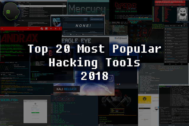 Top 20 Most Popular Hacking Tools In 2018 Best Hacking Tools Hacking Books Hacking Computer