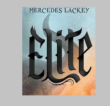 Elite: A Hunter novel by Mercedes Lackey | Novels, Lackey ...