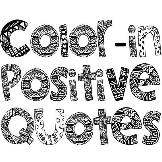 Printable Coloring Pages For Adults With Quotes : Color in motivation quotes 2 ~ adult colouring book pages 10