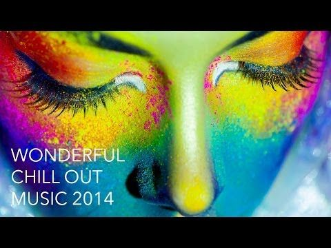 Wonderful Chill Out Music 2014