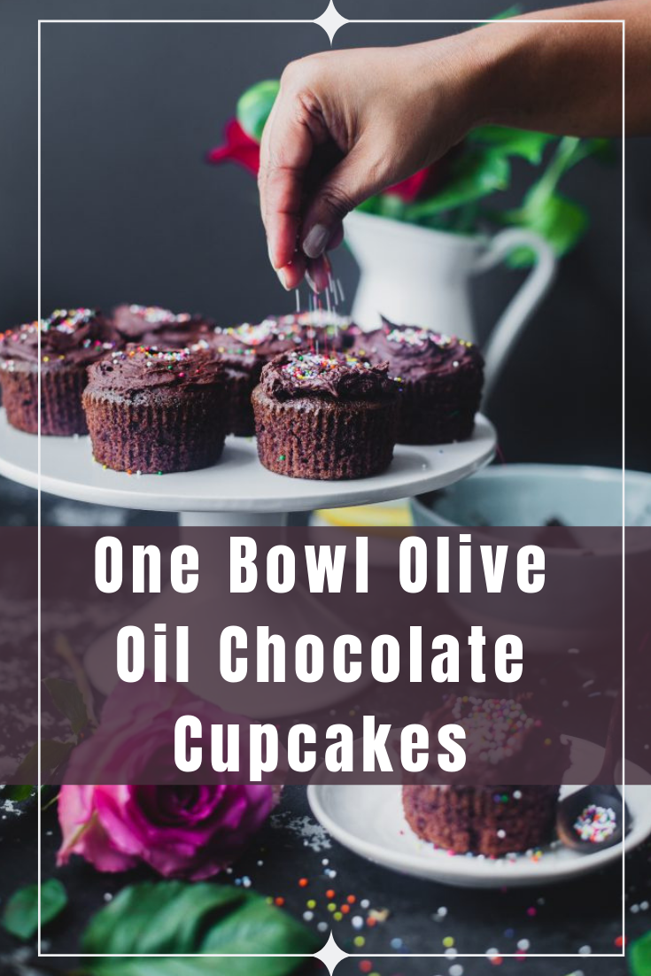 One Bowl Olive Oil Chocolate Cupcakes With Chocolate Frosting