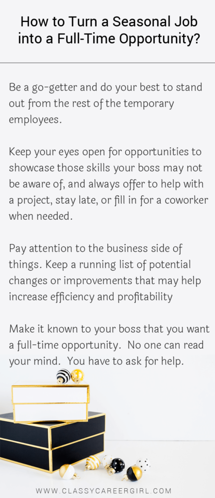 How To Turn A Seasonal Job Into A Full Time Opportunity Seasonal Jobs Job Secret To Success