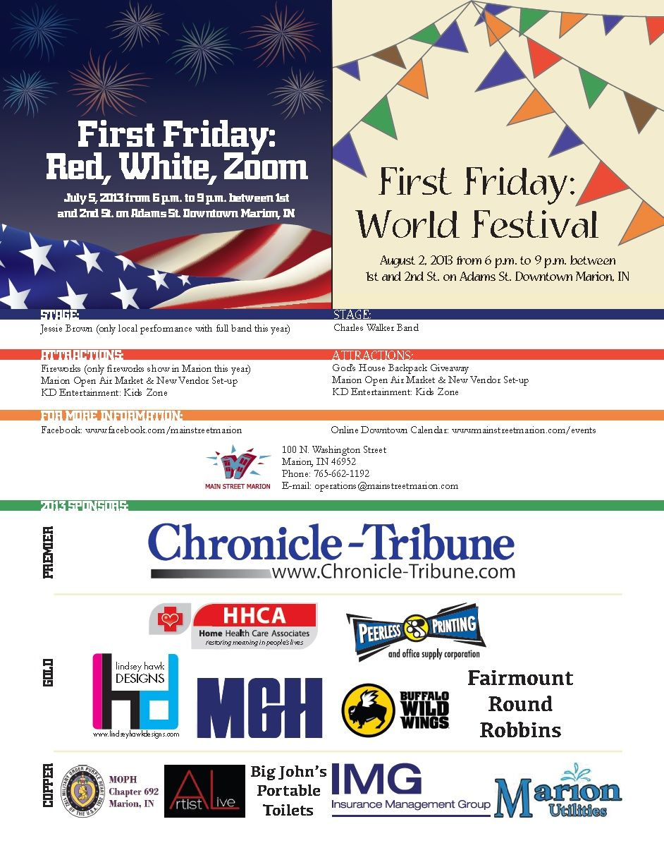Come out to First Friday in July and August!