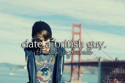 i want to date a british guy