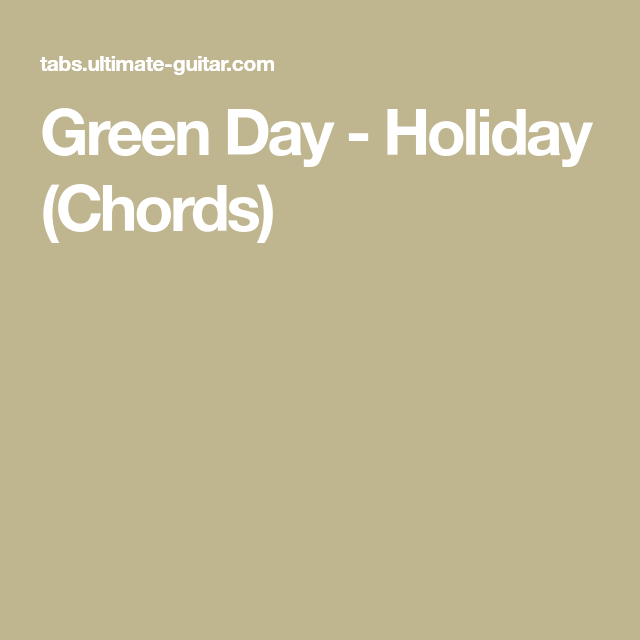 Green Day Holiday Chords Guitar Pinterest Guitars