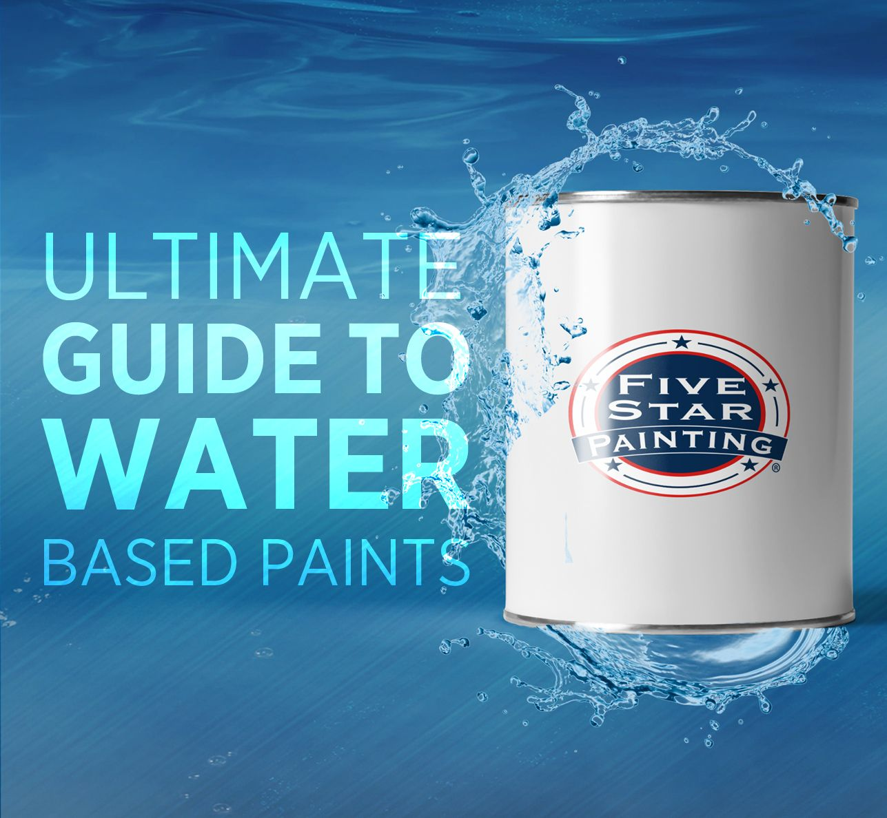 Ultimate Guide To Water Based Paints Water Based Paint Star Painting Painting