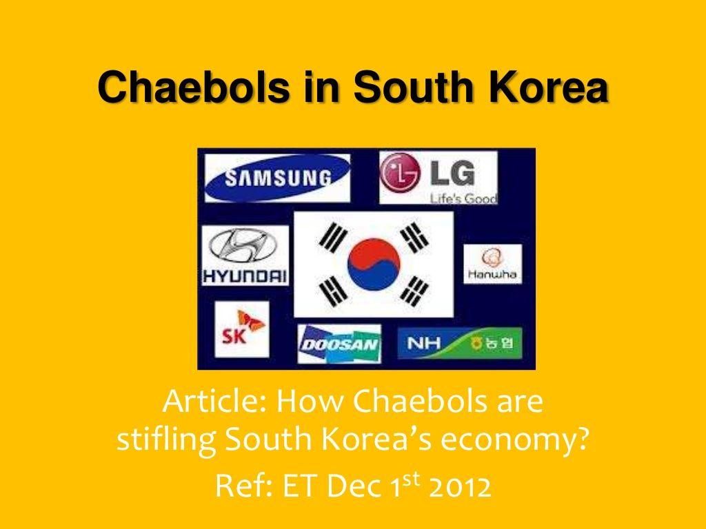 chaebols-in-south-korea by Twinkle Sebastian via Slideshare