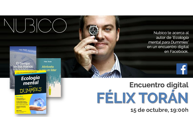 Encuentro Digital con Félix Torán, autor de 'Ecología mental para Dummies' en #Nubico.  Miércoles 15 de Octubre a las 19.00 horas.  Ya puedes enviar tus preguntas aquí: https://www.facebook.com/NubicoEbook/app_128953167177144 #coaching #ecologiamental #paradummies