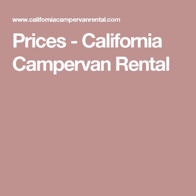Rental And Pricing Information: Prices - California Campervan Rental
