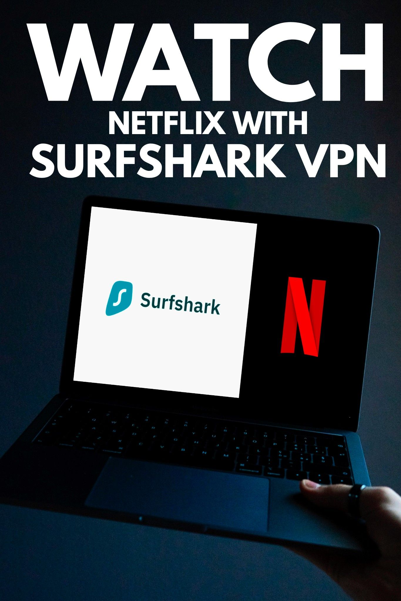 Can I Watch Netflix Using A Vpn