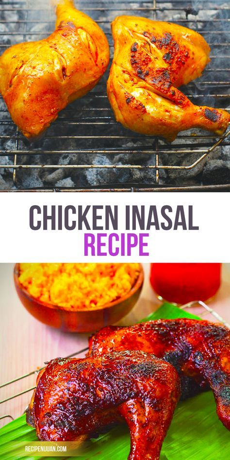Chicken Inasal Recipe Original Recipe Filipino Foods Sarap