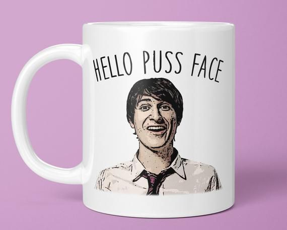 Hello Puss Face - Friday Night Dinner Gift Mug (Funny Meme Gift Mug, Hello Piss Face, Best Friend Gi #fridaynightdinner Hello Puss Face - Friday Night Dinner Gift Mug (Funny Meme Gift Mug, Hello Piss Face, Best Friend Gi #fridaynightdinner