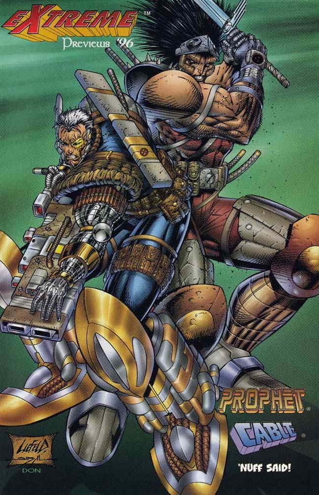 Extreme Previews Rob Liefeld Cable Prophet