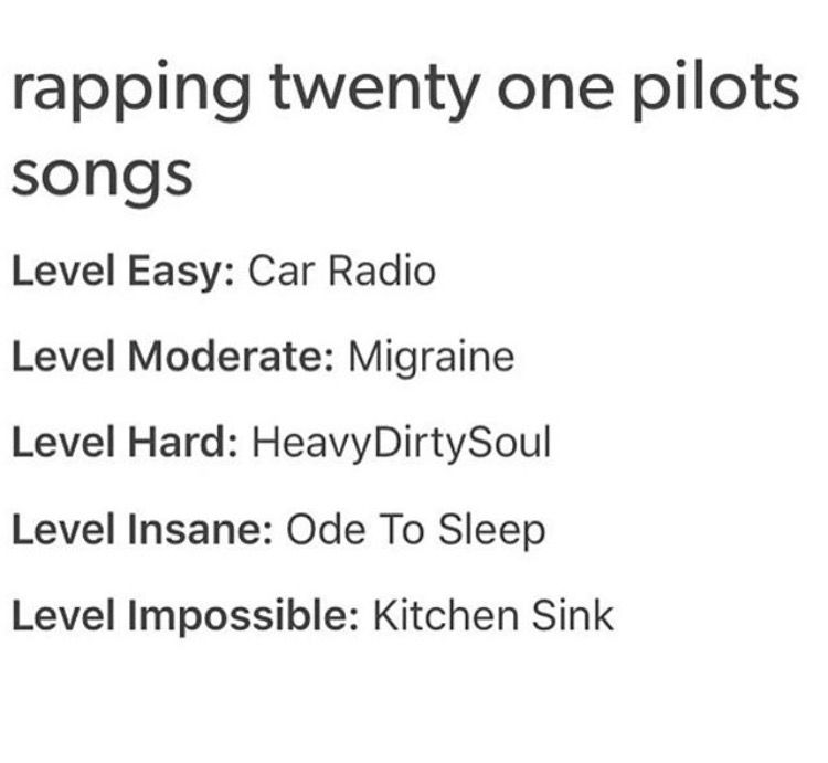 I can do every one, except for most of heavydirtysoul and ...