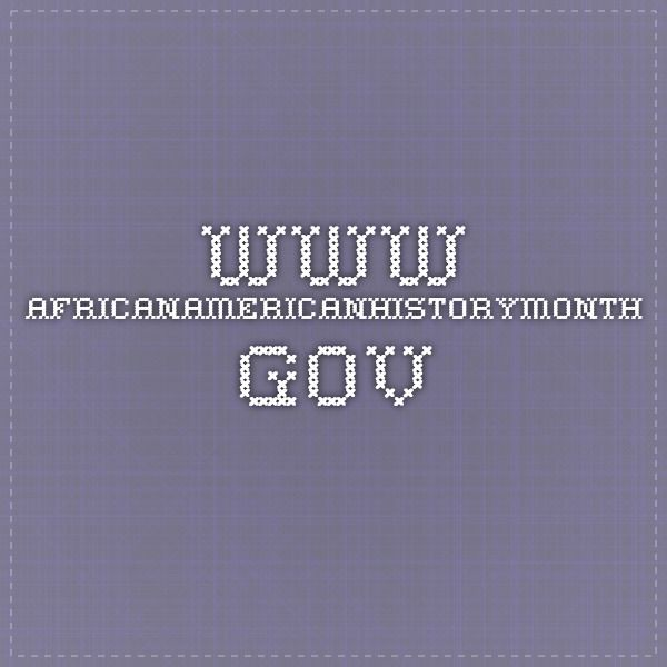 wwwafricanamericanhistorymonthgov Black History Month