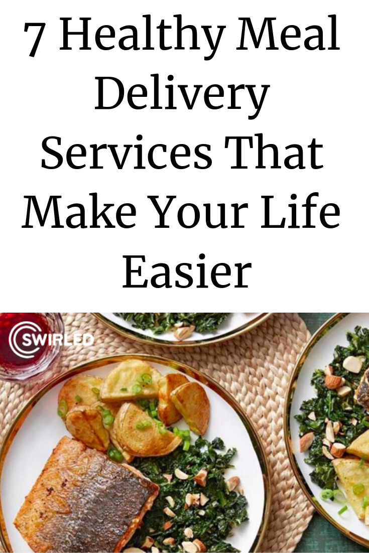 7 Healthy Meal Delivery Services That Make Your Life Easier Healthy Food Delivery Healthy Recipes Healthy Meal Delivery Service