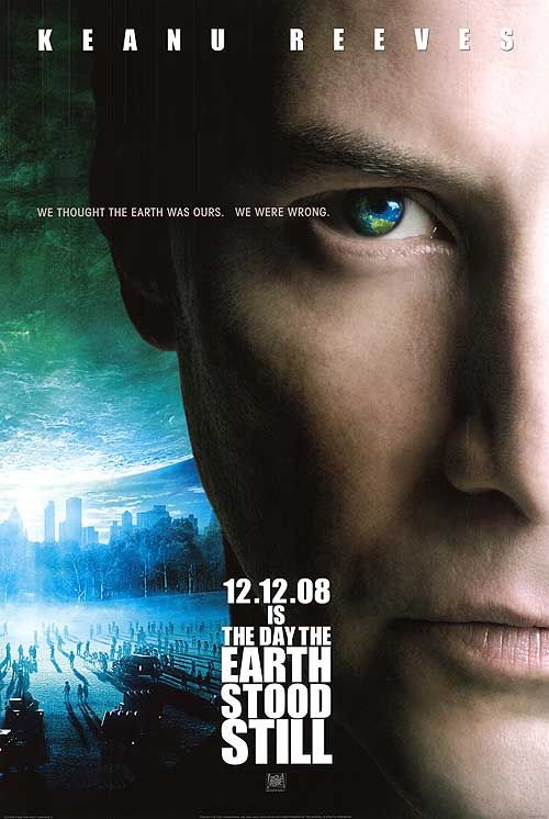 The Day The Earth Stood Still Keanu Reeves Movies Movie Posters