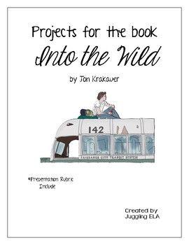 Project For The Book Into Wild By Jon Krakauer Teaching Literature High School Teacher Reading Classroom Essay