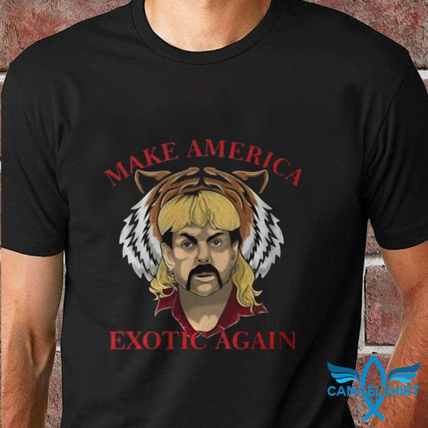 Joe Exotic The Tiger King President 2020 Make America Exotic T-Shirt XS-3XL