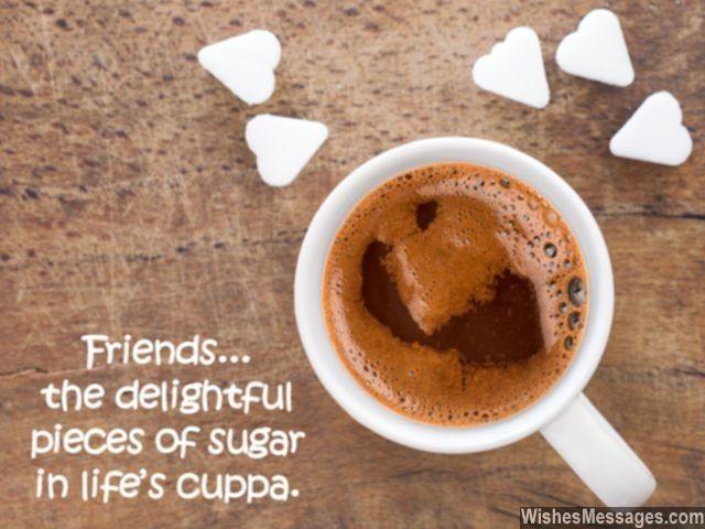 Sweet As Sugar Quote: Good Morning Messages For Friends: Quotes And Wishes