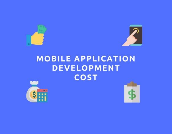 A Detailed Guide: How Much Does a Mobile App Cost? | App ...