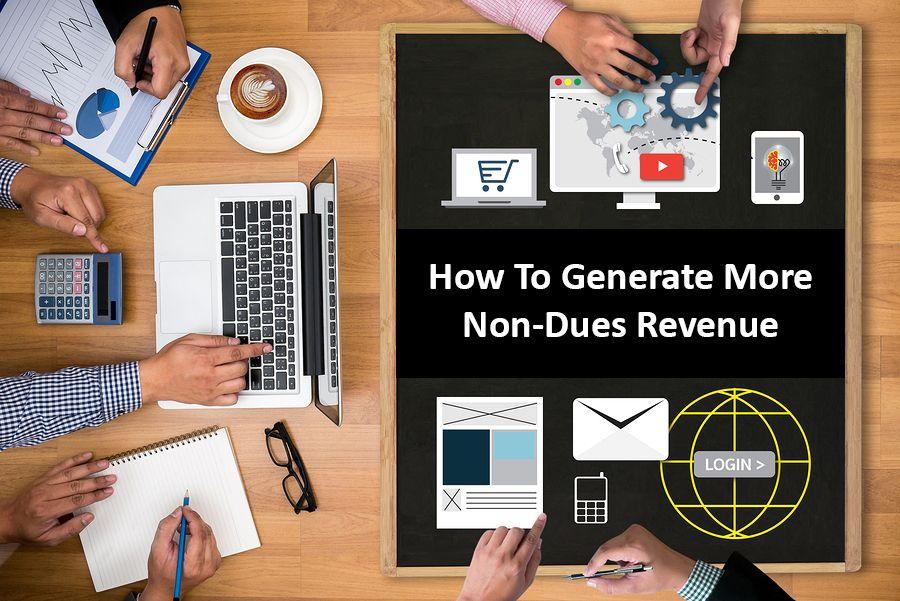 15 Ideas for Non dues Revenue Streams