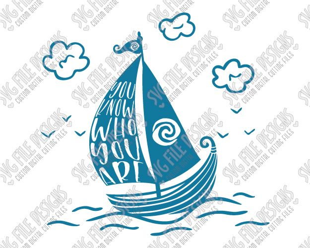 You Know Who You Are Moana Cut File Set In Svg Eps Dxf