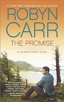 The Promise - Robyn Carr (Mira - June 2014)