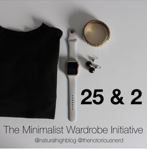 Minimalist Wardrobe Initiative  Only wearing 25 items of clothing for 2 months. Challenging social norms of need.  #naturalhighblog #Minimaliststyle #the25and2