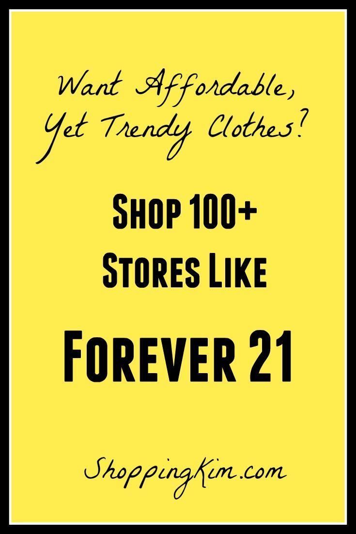 Fashionable Clothes On A Budget 100 Stores Like Forever 21