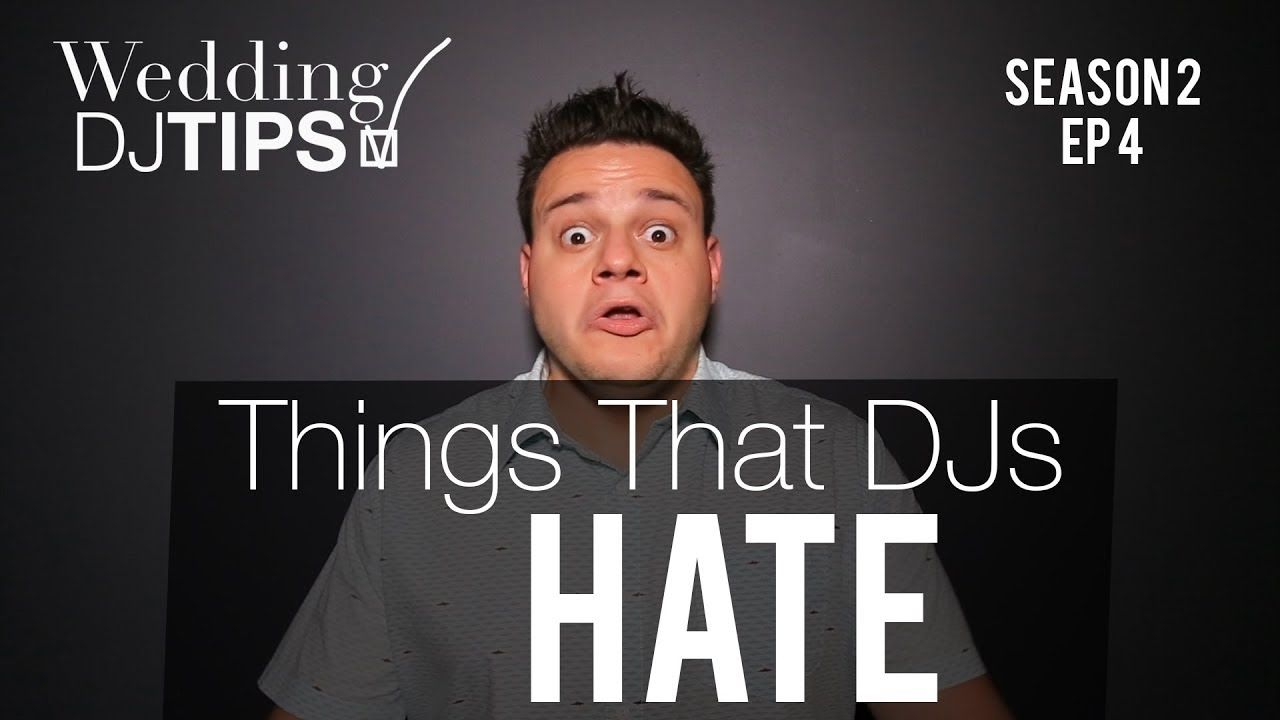 Wedding Dj Tips Season 2 Ep 4 Things Djs Nick Spinelli Sceeventgroup Djnickspinelli