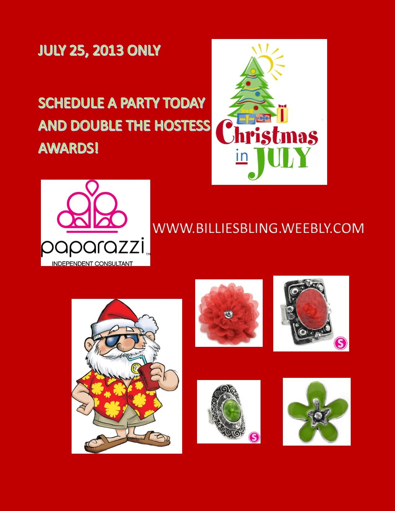Merry #ChristmasinJuly. I am celebrating by doubling hostess awards. Whether it is an office party, basket party, open house party schedule it today! www.billiesbling.weebly.com
