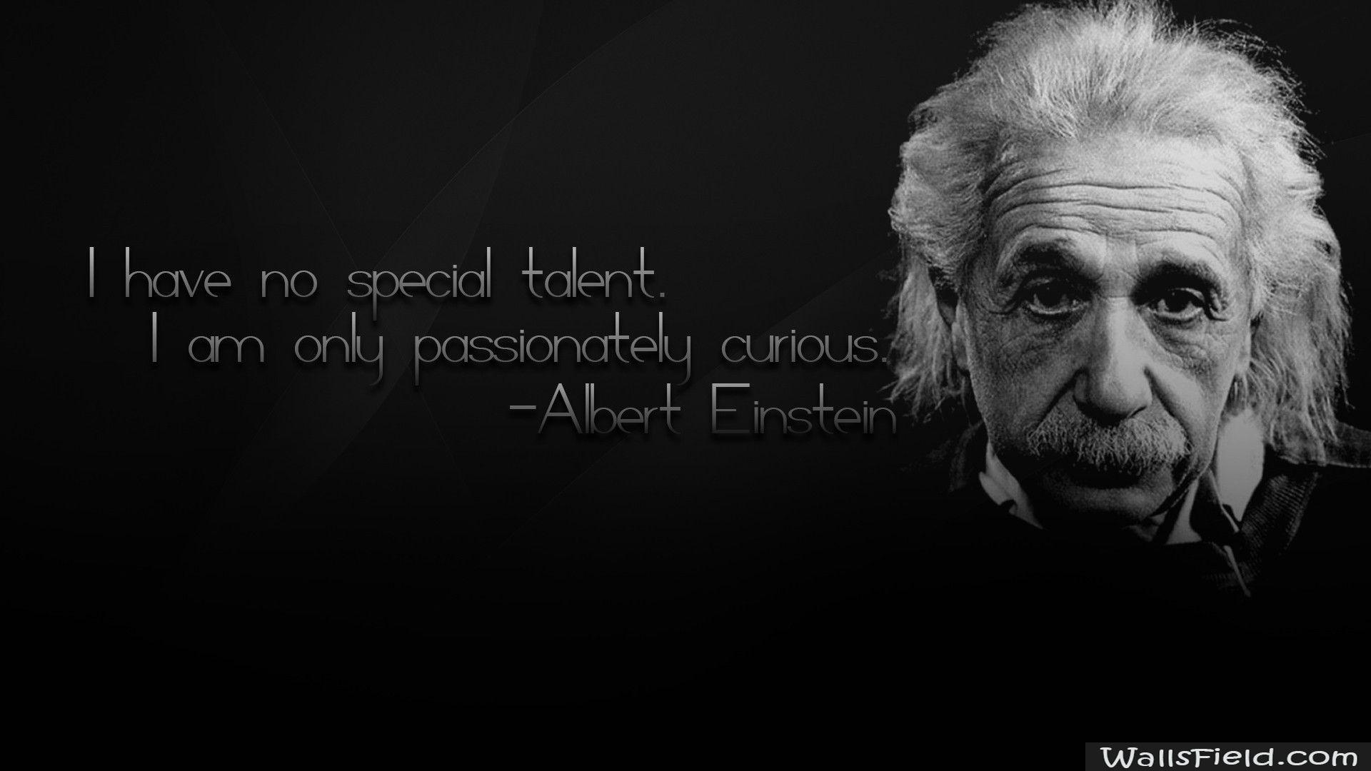 Albert Einstein Physics Quote