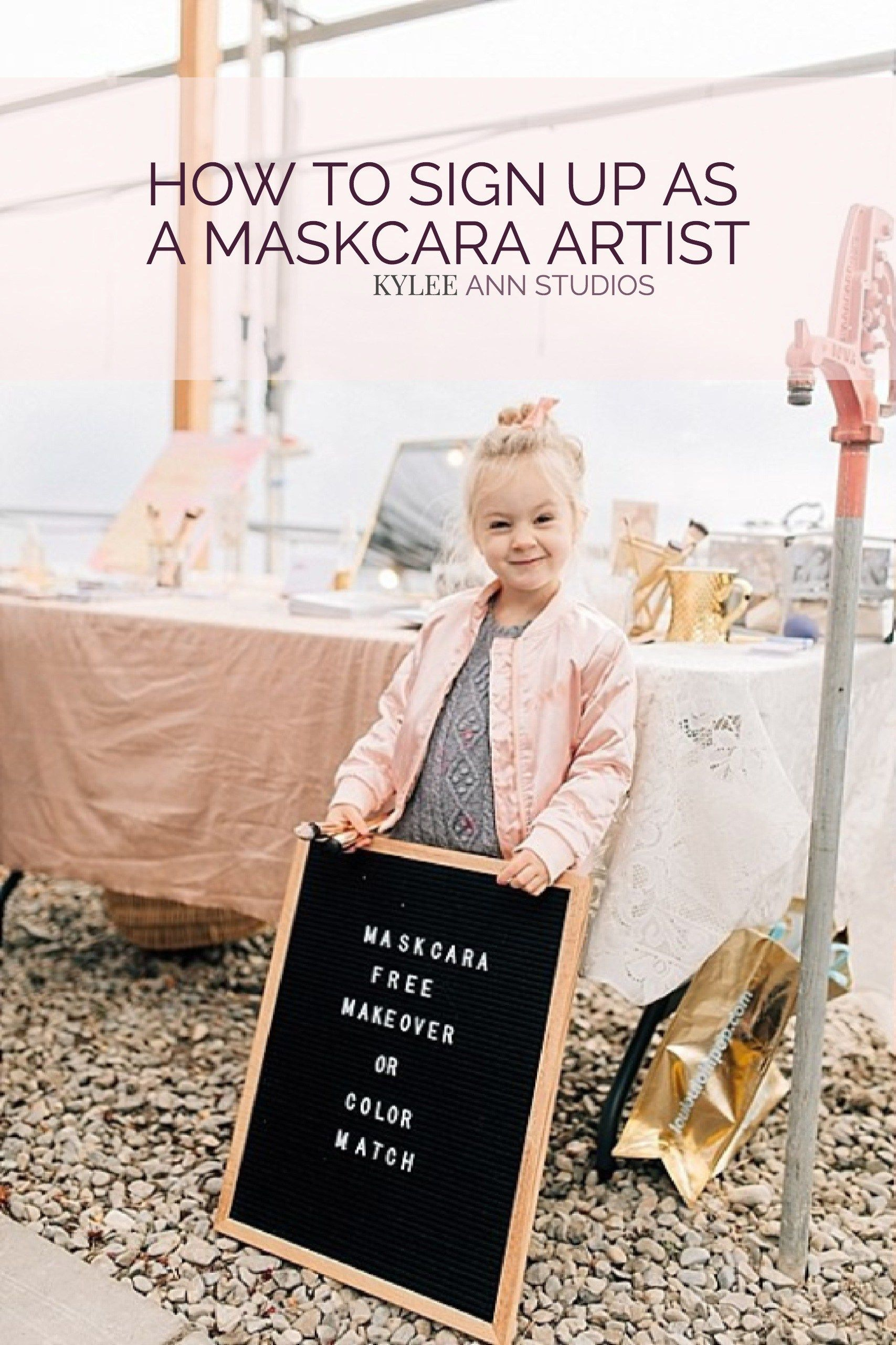 How to Sign Up as a Maskcara Artist with Kylee Ann Studios