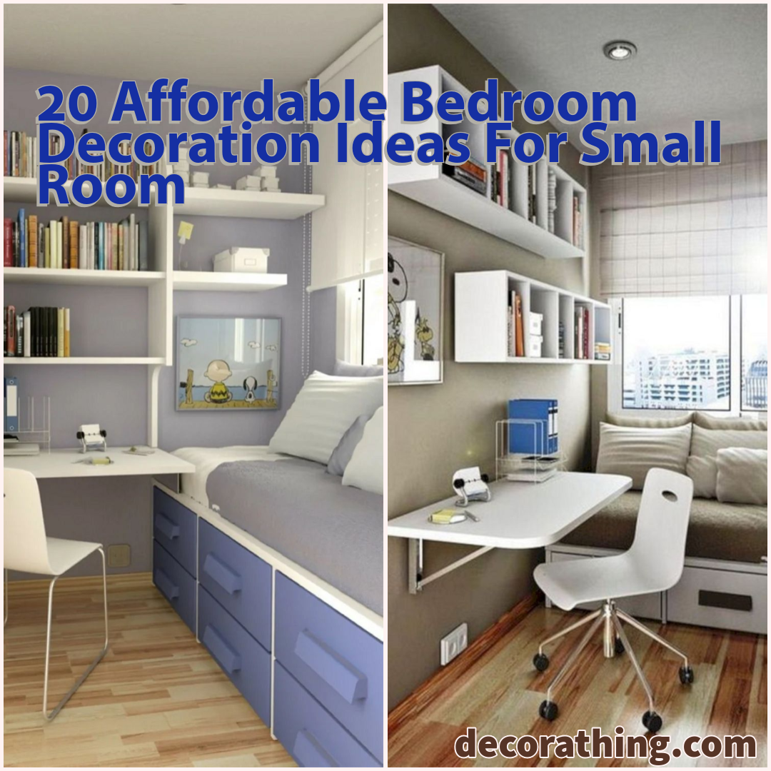 20 affordable bedroom decoration ideas for small room on better quality sleep with better bedroom decorations id=92974