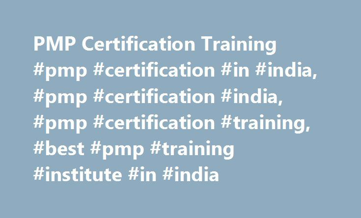 Pmp Certification Training Pmp Certification In India Pmp