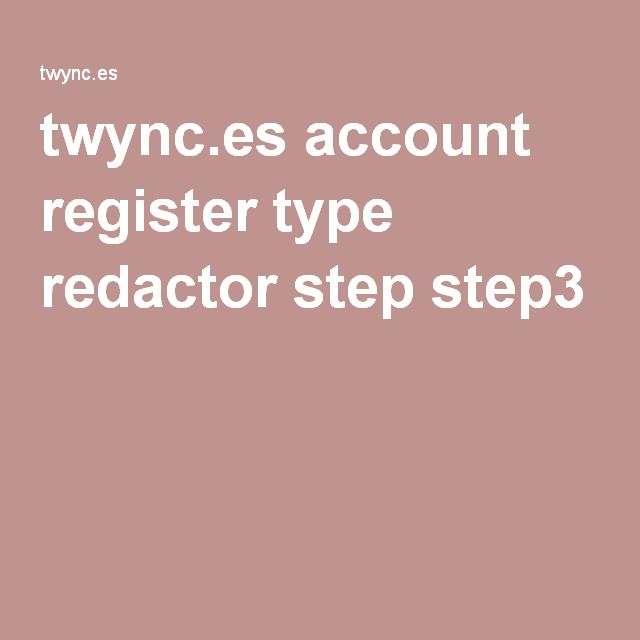 twync.es account register type redactor step step3