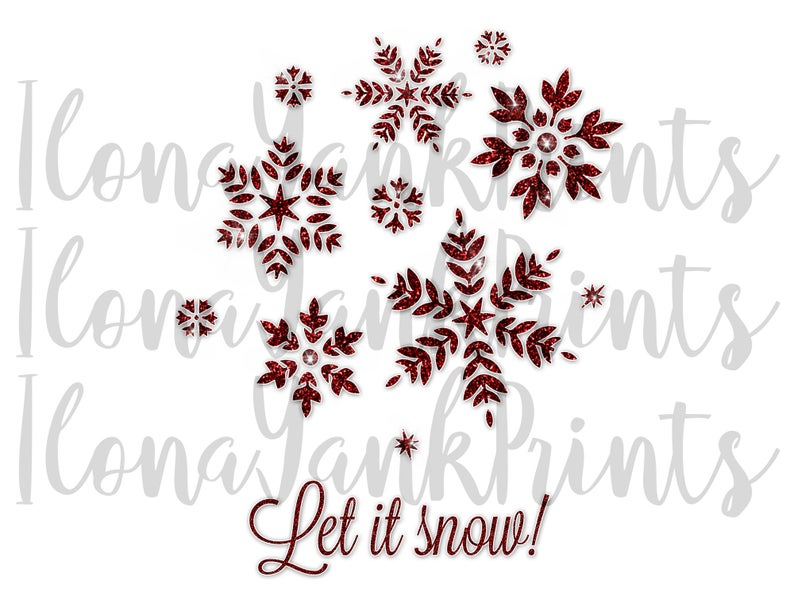 Let It Snow Sublimation Png Snowflakes Sublimation Png Etsy Christmas Quotes Christmas T Shirt Design Christmas Tshirts