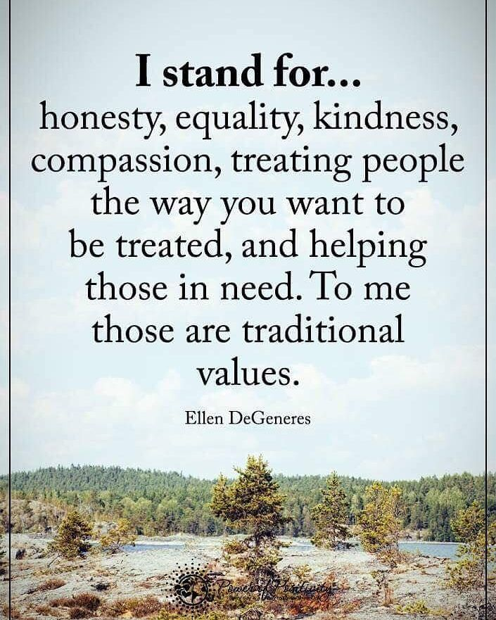 Great to be sharing the same values as ellen degeneres do