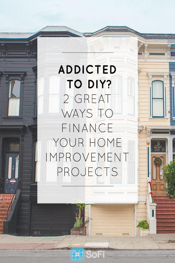Personal Loan Or Home Equity Loan For Home Improvements Sofi Home Renovation Loan Home Improvement Home Improvement Loans