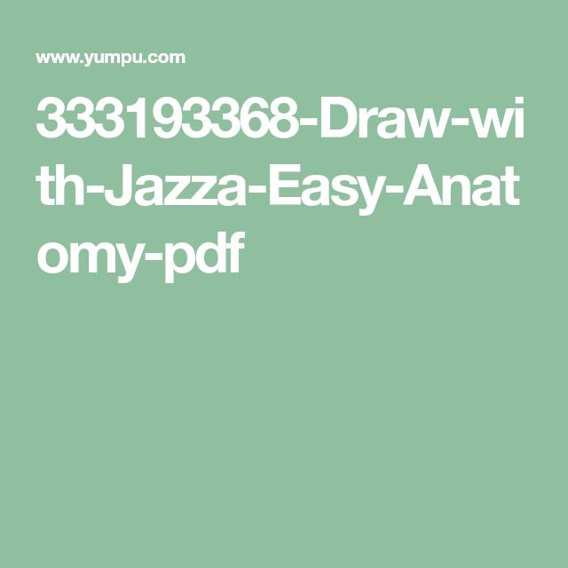 333193368-Draw-with-Jazza-Easy-Anatomy-pdf | Draw with ...