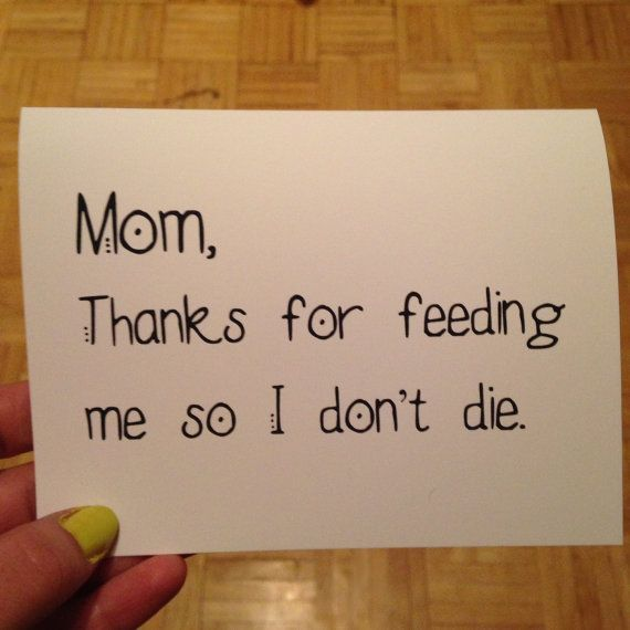 Mom dadthanks for feeding me so I dont die Funny card blank