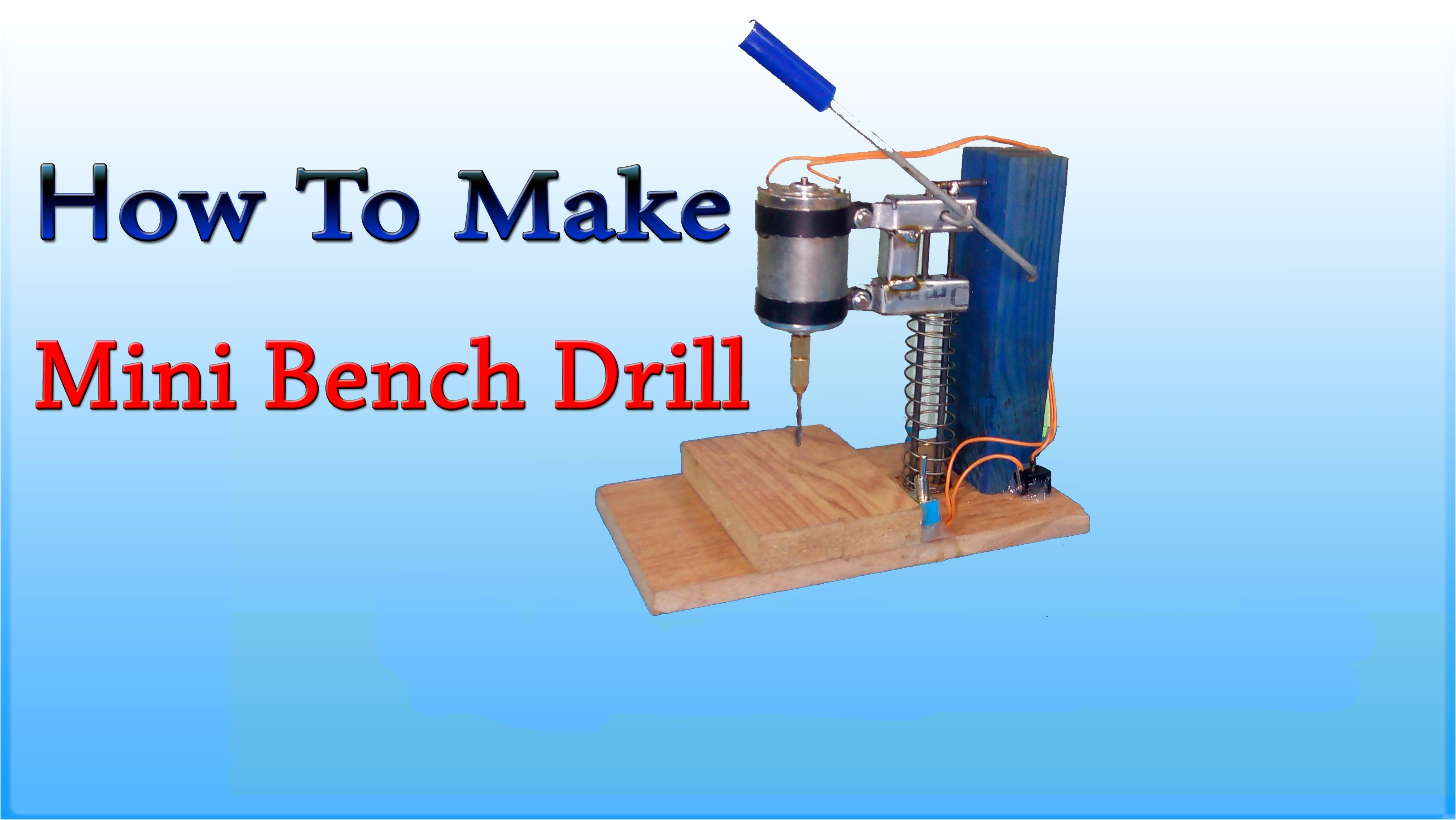 How to make mini bench drill - DIY homemade | Minis | DIY ...